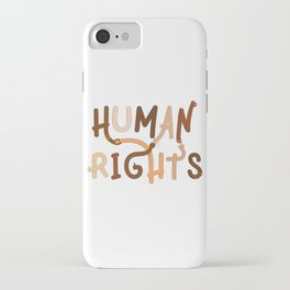 Human Rights iPhone Case