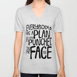 Everybody Has A Plan Unisex V-Neck