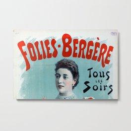 La Belle Otero aux Folies Bergère 1894 Metal Print