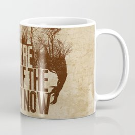 You're Part of the Family Now Coffee Mug