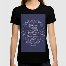 A library is a temple of sorts... Rhysand. (A Court of Wings and Ruin) T-shirt