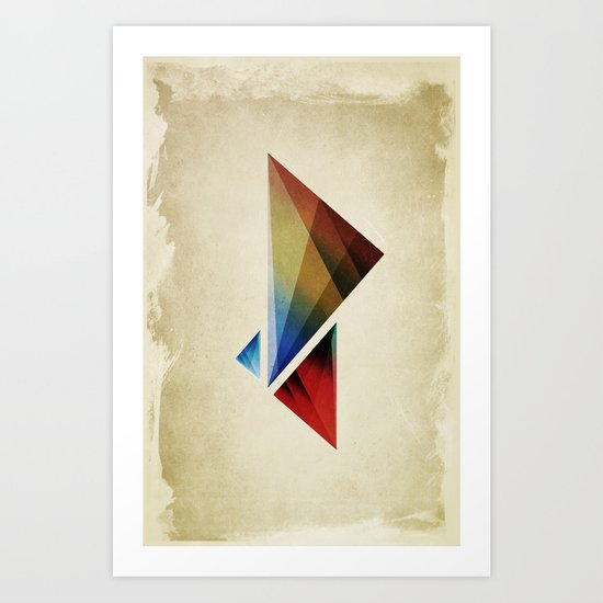 Triangularity Means We Dream in Geometric Colors Art Print