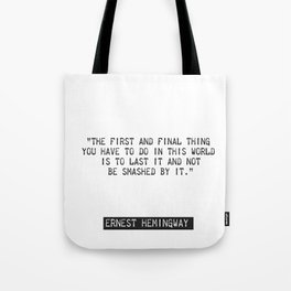Ernest Hemingway quote two Tote Bag
