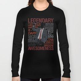 Barney Stinson - Legendary T-shirt of Awesomeness Long Sleeve T-shirt