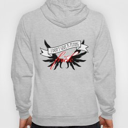 """""""I Don't Give A Flying Frick"""" Hoody"""