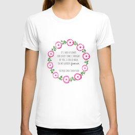 Walk In Your Garden Forever T-shirt