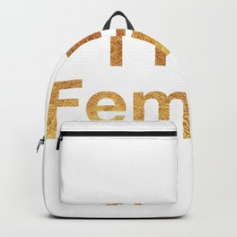 I'm a Feminist in Gold Backpack