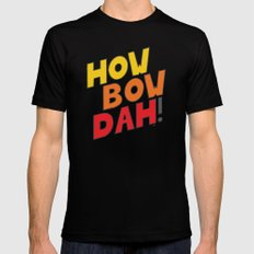 HOW BOW DAH! Original Colors Mens Fitted Tee MEDIUM Black