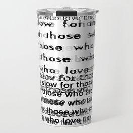 Shakespeare's quote Travel Mug