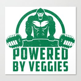 Powered By Veggies Vegan Gorilla - Funny Workout Quote Gift Canvas Print