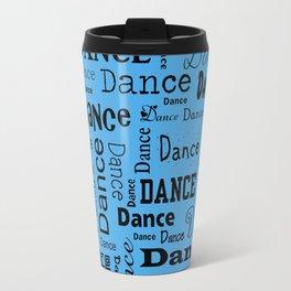 Just Dance - Blue Travel Mug