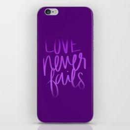 Love Never Fails iPhone Skin