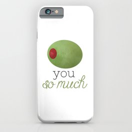 Olive You So Much iPhone Case