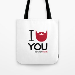 I BEARD YOU Tote Bag