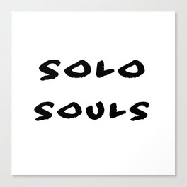 Solo Souls, Clean Canvas Print