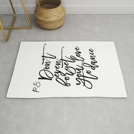 P.S Don't even foget you love to dance Dance Quote Dance Bedroom Decor Living Room Decor Printable Rug