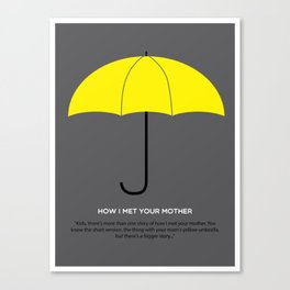 HIMYM - The Mother Canvas Print