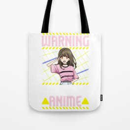 Funny Warning May Spontaneously Talk About Anime Tote Bag