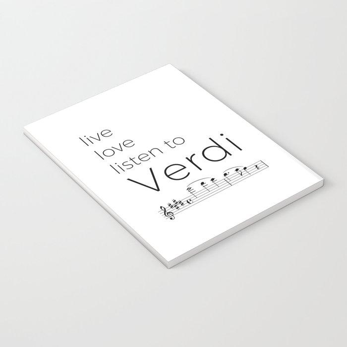 Live, love, listen to Verdi Notebook