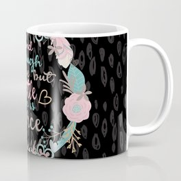 And though she be but little she is fierce Coffee Mug