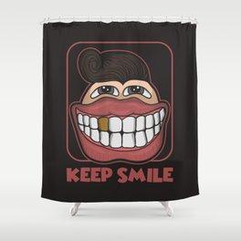 KEEP SMILE Shower Curtain