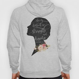 She is Clothed in Strength and Dignity Hoody