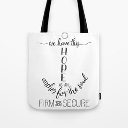 Anchor for the Soul Tote Bag