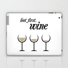 First, White Wine Laptop & iPad Skin