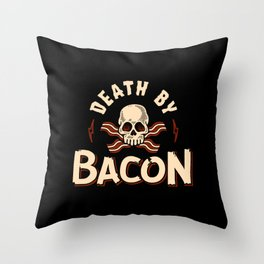 Death By Bacon Throw Pillow