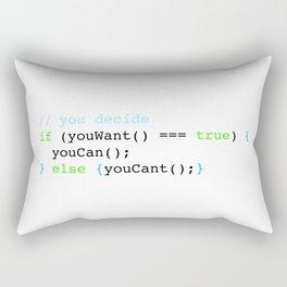 You decide Rectangular Pillow