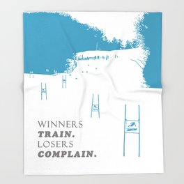 SKI RACING - WINNERS TRAIN LOSERS COMPLAIN - BLUE Throw Blanket