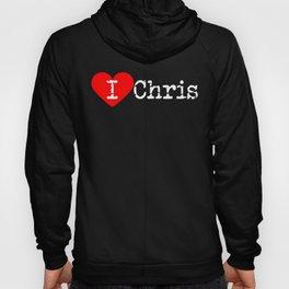 I Heart Chris | Love Chris Hoody