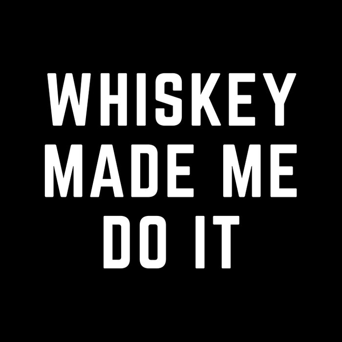 Whiskey Made Me Do It Funny Quote Comforters