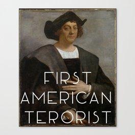 First American Terrorist  Canvas Print