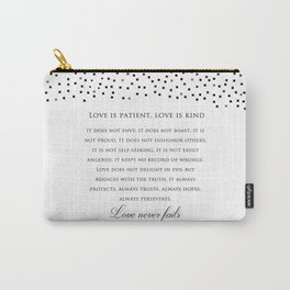 1 Corinthians 13:8 - Love Never Fails - Marriage Bible Wedding Verse Art Print Carry-All Pouch