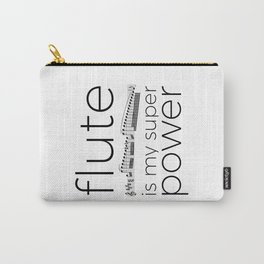 Flute is my super power Carry-All Pouch