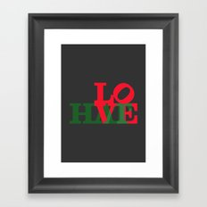 LOVE & HATE #HATETOLOVE Framed Art Print