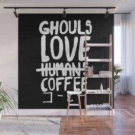 Ghouls Love Coffee Wall Mural