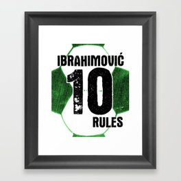 Ibrahimovic 10 Rules Framed Art Print