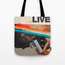 beLive Tote Bag