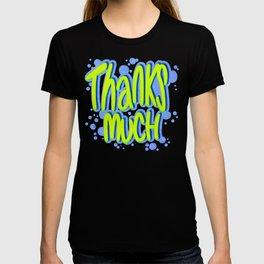 Thanks Much Graffiti T-shirt