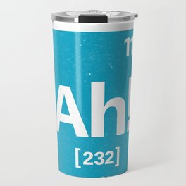 Ah the Element of suprise Travel Mug
