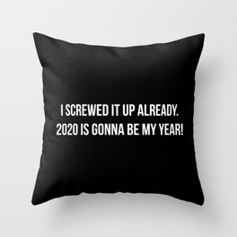 The 2020 Promise Throw Pillow