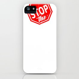 Stop The Haters iPhone Case