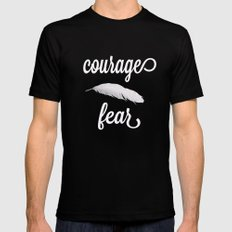 Courage > Fear Mens Fitted Tee Black MEDIUM