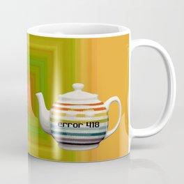 "Error 418 ""I'm a Teapot"" Coffee Mug"