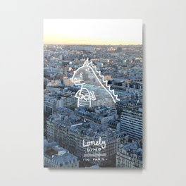 Lonely Dino - in Paris Metal Print