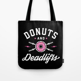 Donuts And Deadlifts Tote Bag