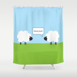 I Love Ewe Shower Curtain