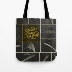 We Are Made Of Star Stuff Tote Bag